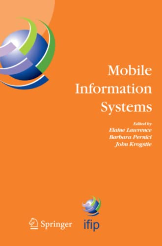 9781441935625: Mobile Information Systems: IFIP TC 8 Working Conference on Mobile Information Systems (MOBIS) 15-17 September 2004, Oslo, Norway (IFIP Advances in Information and Communication Technology)
