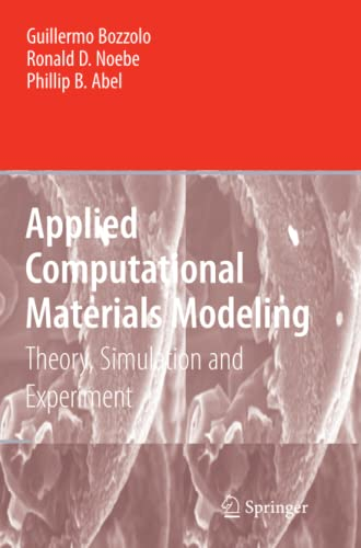 9781441935755: Applied Computational Materials Modeling: Theory, Simulation and Experiment