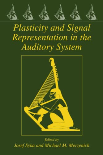 Plasticity and Signal Representation in the Auditory