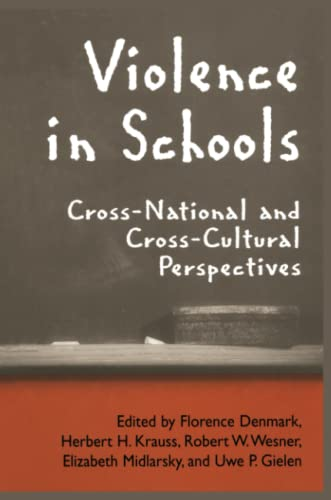 9781441935861: Violence in Schools: Cross-National and Cross-Cultural Perspectives