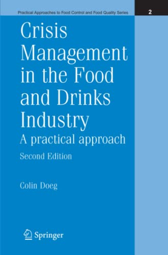 9781441936202: Crisis Management in the Food and Drinks Industry: A Practical Approach (Practical Approaches to Food Control and Food Quality Series)