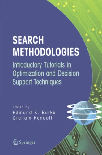 9781441936288: Search Methodologies: Introductory Tutorials in Optimization and Decision Support Techniques