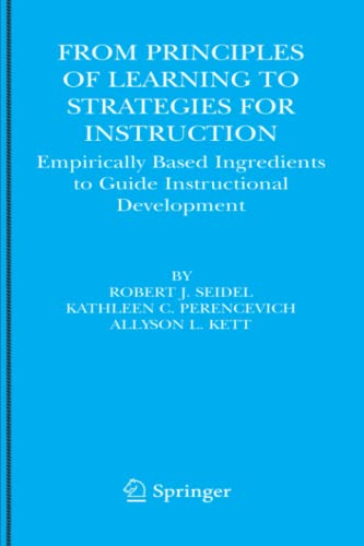 9781441936325: From Principles of Learning to Strategies for Instruction: Empirically Based Ingredients to Guide Instructional Development