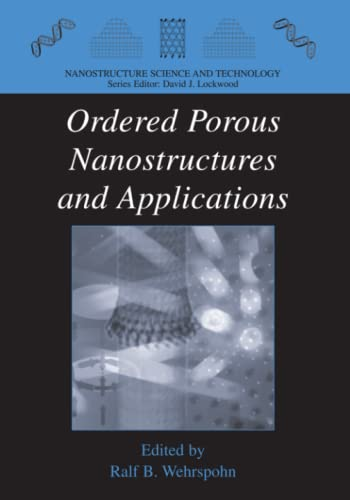 9781441936370: Ordered Porous Nanostructures and Applications (Nanostructure Science and Technology)