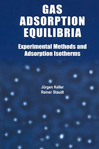9781441936400: Gas Adsorption Equilibria: Experimental Methods and Adsorptive Isotherms