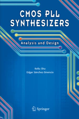 9781441936509: CMOS PLL Synthesizers: Analysis and Design (The Springer International Series in Engineering and Computer Science)