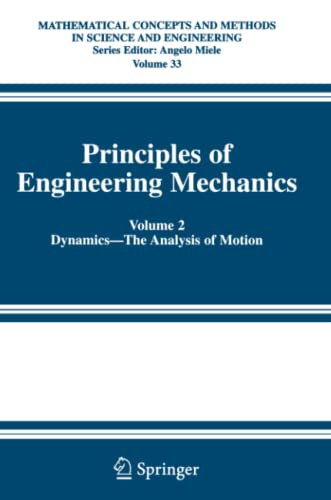 9781441936561: Principles of Engineering Mechanics: Volume 2 Dynamics -- The Analysis of Motion (Mathematical Concepts and Methods in Science and Engineering)
