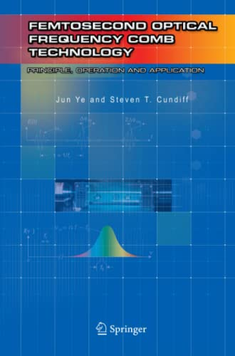 9781441936608: Femtosecond Optical Frequency Comb: Principle, Operation and Applications