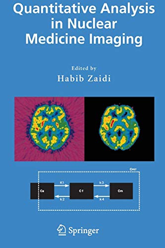 9781441936684: Quantitative Analysis in Nuclear Medicine Imaging