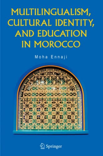 9781441936752: Multilingualism, Cultural Identity, and Education in Morocco