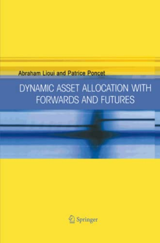 9781441936899: Dynamic Asset Allocation with Forwards and Futures