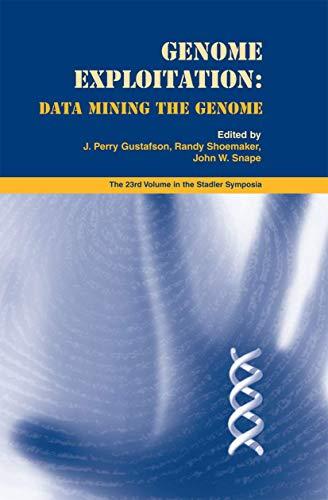 9781441936912: Genome Exploitation: Data Mining the Genome (Stadler Genetics Symposia Series)