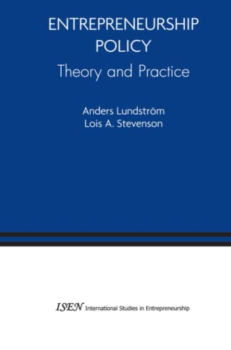 Entrepreneurship Policy: Theory and Practice: Anders Lundstrom