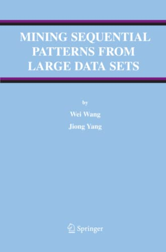 9781441937070: Mining Sequential Patterns from Large Data Sets (Advances in Database Systems)