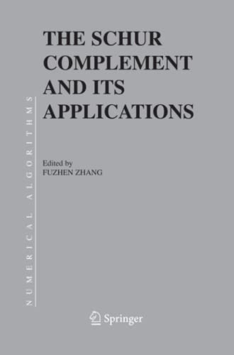 9781441937124: The Schur Complement and Its Applications (Numerical Methods and Algorithms)