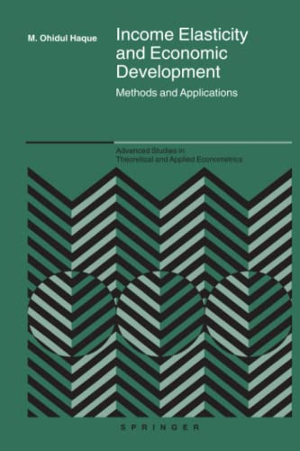 9781441937155: Income Elasticity and Economic Development: Methods and Applications (Advanced Studies in Theoretical and Applied Econometrics)