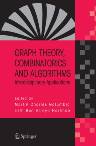 9781441937230: Graph Theory, Combinatorics and Algorithms: Interdisciplinary Applications