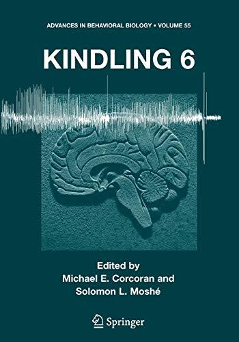 Kindling 6 Advances in Behavioral Biology