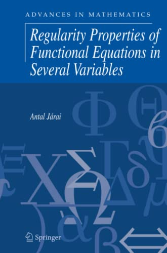 Regularity Properties of Functional Equations in Several: Antal Járai