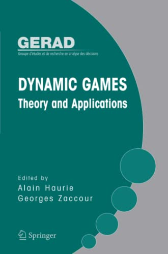 9781441937568: Dynamic Games: Theory and Applications