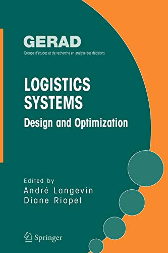 9781441937636: Logistics Systems: Design and Optimization