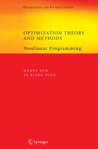 9781441937650: Optimization Theory and Methods: Nonlinear Programming (Springer Optimization and Its Applications)