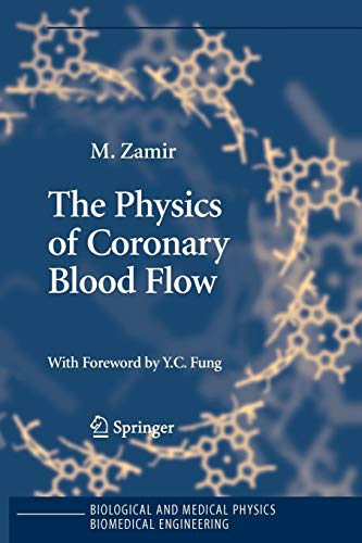 The Physics of Coronary Blood Flow (Paperback): Mair Zamir