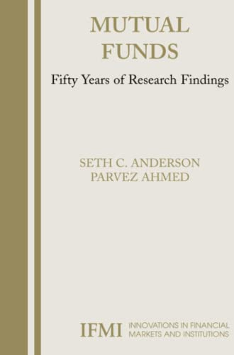 Mutual Funds: Fifty Years of Research Findings: Seth Anderson