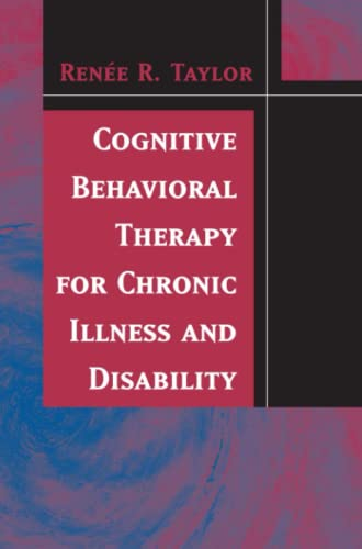 9781441937858: Cognitive Behavioral Therapy for Chronic Illness and Disability