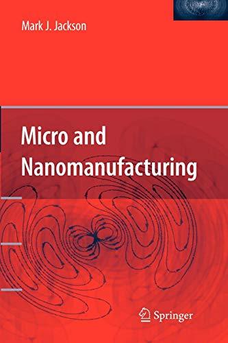 9781441938459: Micro and Nanomanufacturing