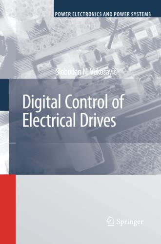 9781441938541: Digital Control of Electrical Drives (Power Electronics and Power Systems)