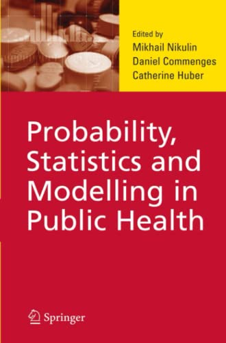 9781441938565: Probability, Statistics and Modelling in Public Health