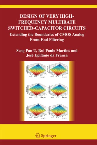 9781441938671: Design of Very High-Frequency Multirate Switched-Capacitor Circuits: Extending the Boundaries of CMOS Analog Front-End Filtering (The Springer International Series in Engineering and Computer Science)