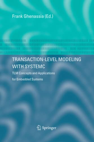 9781441938756: Transaction-Level Modeling with SystemC: TLM Concepts and Applications for Embedded Systems
