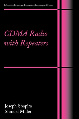 9781441938848: CDMA Radio with Repeaters (Information Technology: Transmission, Processing and Storage)