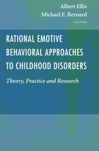 9781441938862: Rational Emotive Behavioral Approaches to Childhood Disorders: Theory, Practice and Research