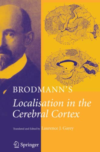 9781441938954: Brodmann's: Localisation in the Cerebral Cortex
