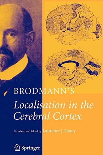 9781441938954: Brodmann's: Localisation in the Cerebral Cortex