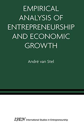 9781441939142: Empirical Analysis of Entrepreneurship and Economic Growth (International Studies in Entrepreneurship)