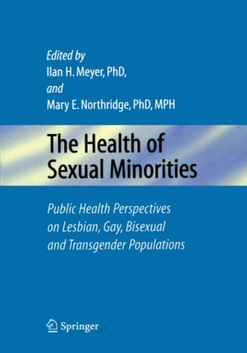 9781441939593: The Health of Sexual Minorities: Public Health Perspectives on Lesbian, Gay, Bisexual and Transgender Populations