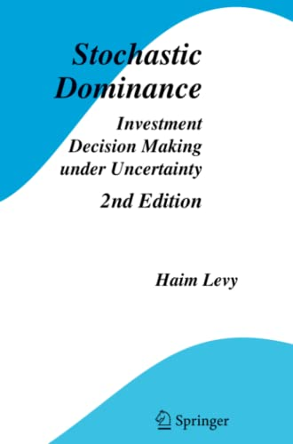 9781441939838: Stochastic Dominance: Investment Decision Making under Uncertainty (Studies in Risk and Uncertainty)