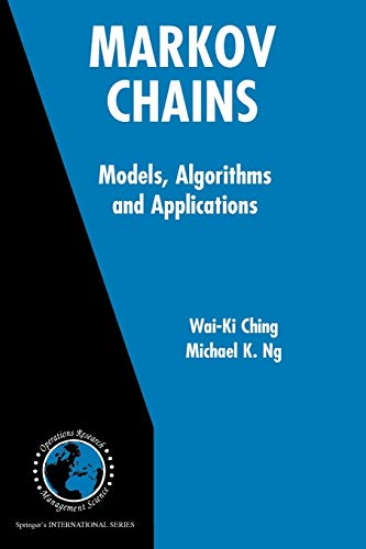 9781441939869: Markov Chains: Models, Algorithms and Applications
