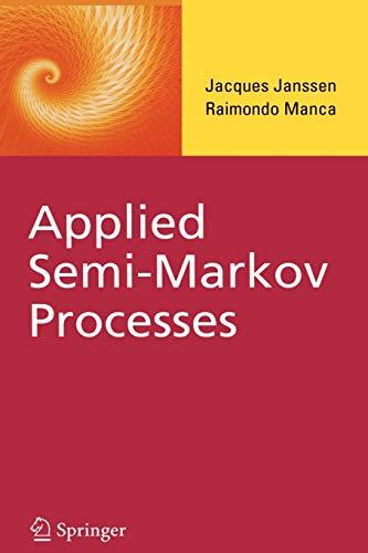 9781441939920: Applied Semi-Markov Processes