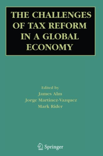 The Challenges of Tax Reform in a Global Economy: Springer