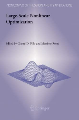Large-Scale Nonlinear Optimization (Nonconvex Optimization and Its Applications): Springer