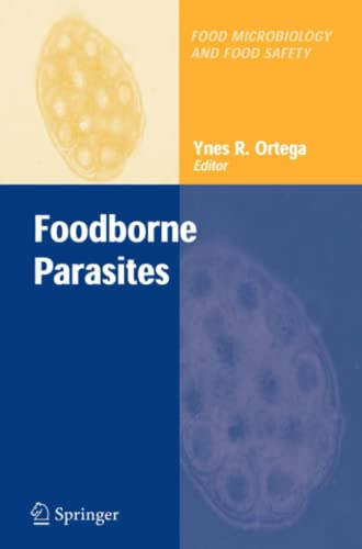 9781441940155: Foodborne Parasites (Food Microbiology and Food Safety)