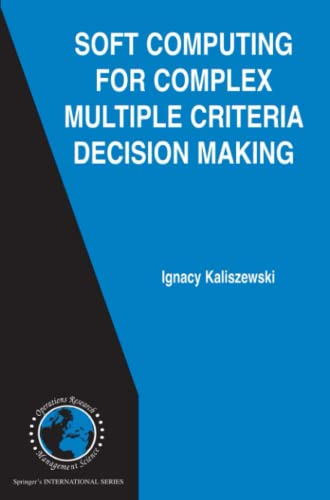 9781441940186: Soft Computing for Complex Multiple Criteria Decision Making (International Series in Operations Research & Management Science)