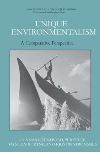 Unique Environmentalism: A Comparative Perspective: Gunnar Grendstad