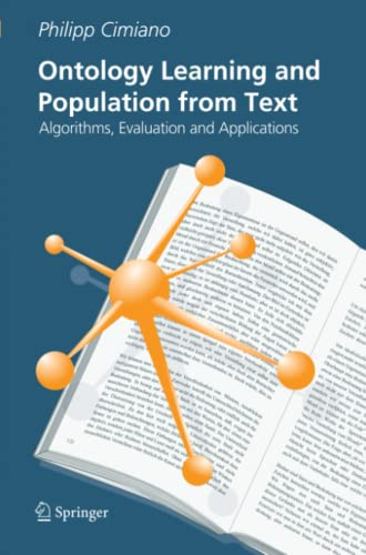 9781441940322: Ontology Learning and Population from Text: Algorithms, Evaluation and Applications