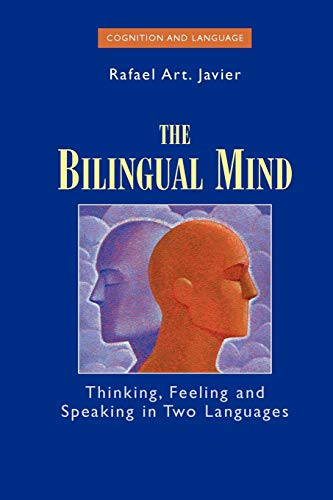 9781441940414: The Bilingual Mind: Thinking, Feeling and Speaking in Two Languages (Cognition and Language: A Series in Psycholinguistics)